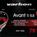 Varlion nos sorprende con su Promoción Avant Ti 8.8.
