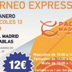 Torneo Expréss de Time2Pádel en Pádel Madrid Las Tablas