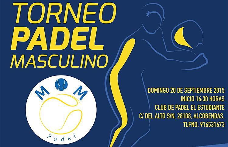 Cartel del primer torneo que organizará MOM Pádel