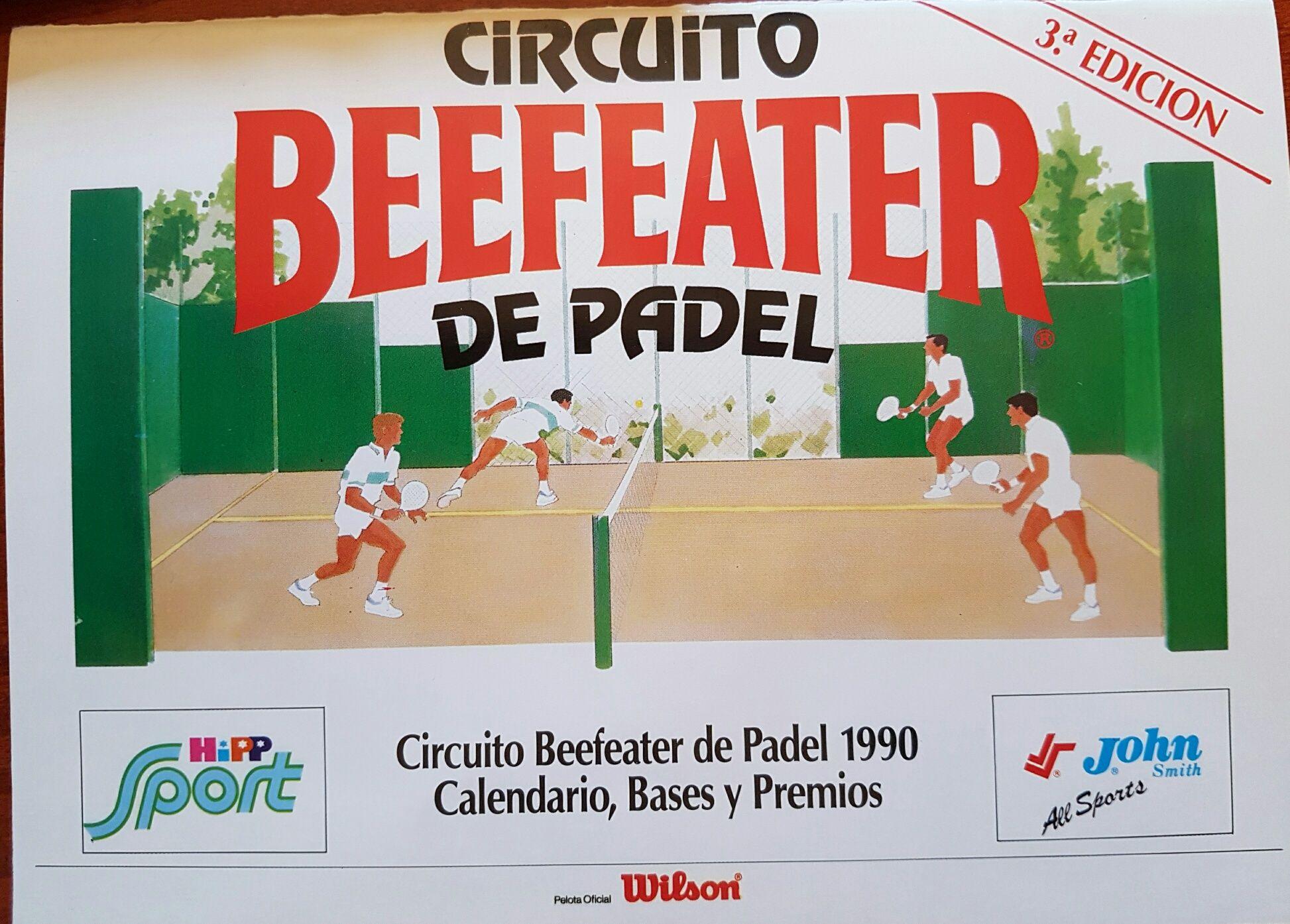 Pinceladas de la Historia del Pádel – 3: El Circuito Beefeater