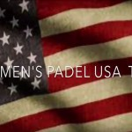 La Selección Femenina de Estados Unidos sueña con clasificarse para el XIII Campeonato del Mundo de Pádel por Selecciones Nacionales