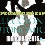Las Selecciones Autonómicas de Menores, listas para mostrar todo su potencial