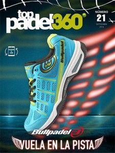 Bullpadel, protagonista de la portada del número 21 de Top Pádel 360