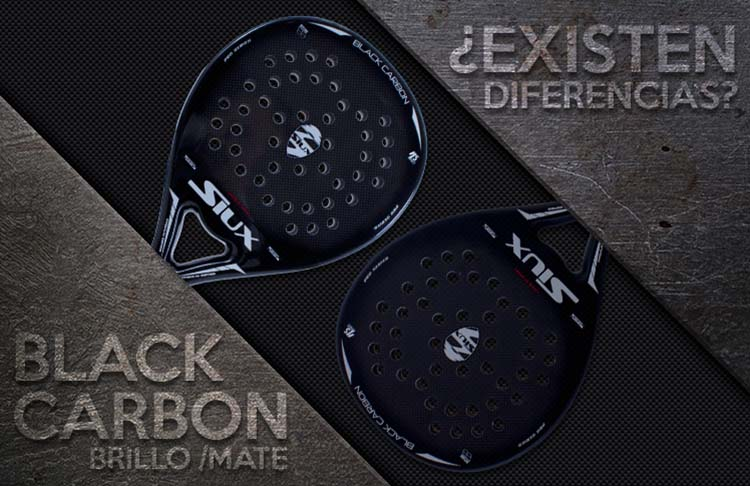 Siux Black Carbon: Mate ou Brillo?