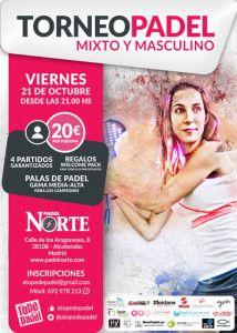 Affiche du tournoi A Tope de Pádel à Pádel Norte