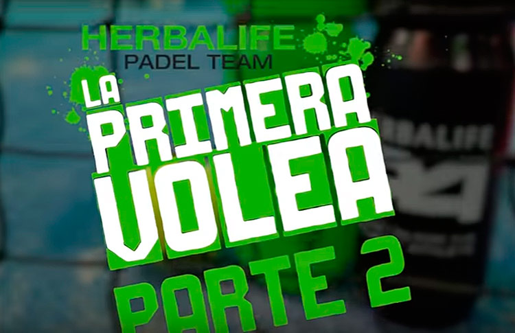Tutoriales Herbalife Pádel Team: La primera volea (II)