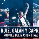 Finale di Estrella Damm Masters 2016: un test indimenticabile per tre 'Rookies'