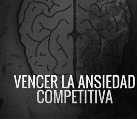 Vencer la Ansiedad Competitiva, por Óscar Lorenzo