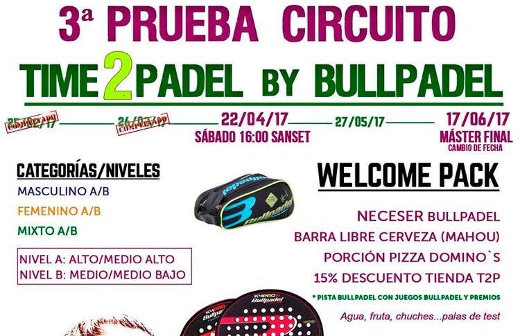 Llega la tercera prueba del Circuito Time2Pádel by Bullpadel
