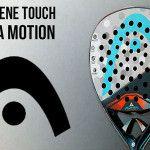 Time2Pádel nos habla de la HEAD Graphene Touch Alpha Motion