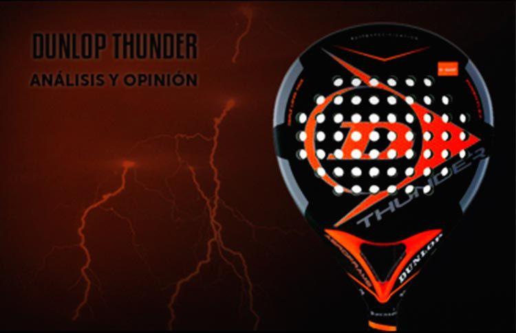 Time2Pádel nos analiza la Dunlop Thunder 2017
