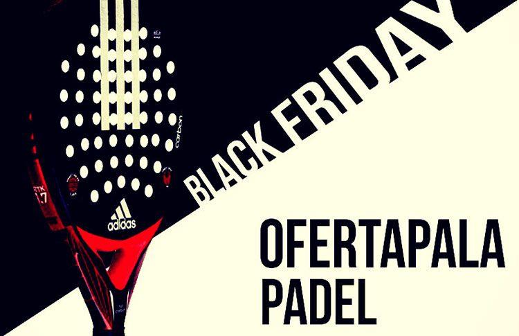 Antecedente Certificado Sedante  Incredible prices in Pala Padel Offer for Black Friday | Padel World Press  2021