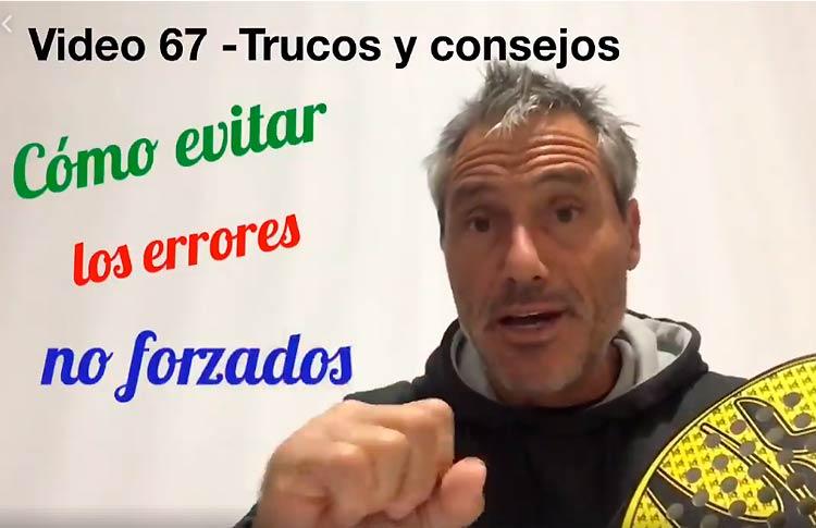 Consejos-trucos de Miguel Sciorilli (67): Evitar errores no forzados