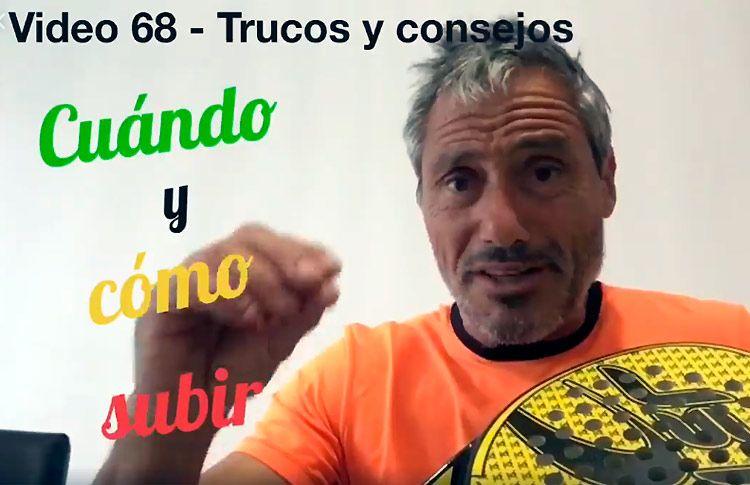 Consejos-trucos de Miguel Sciorilli (68): Cuándo y cómo subir