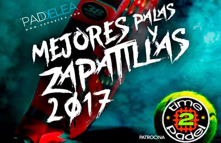 Mejores Zapatillas y Palas de Pádel 2017: Los II Premios Paddelea ya tienen ganadores
