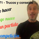 Consejos-trucos de Miguel Sciorilli (71): Cómo hacer algo nuevo en competición