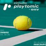 Barcelona vai vibrar mais uma vez com o Playtomic Circuit by DKV
