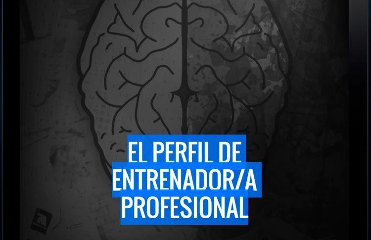 El perfil del entrenador/a profesional, por Óscar Lorenzo