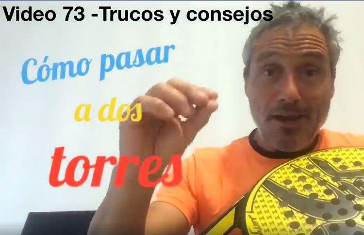 Consejos-trucos de Miguel Sciorilli (73): Cómo pasar a dos torres