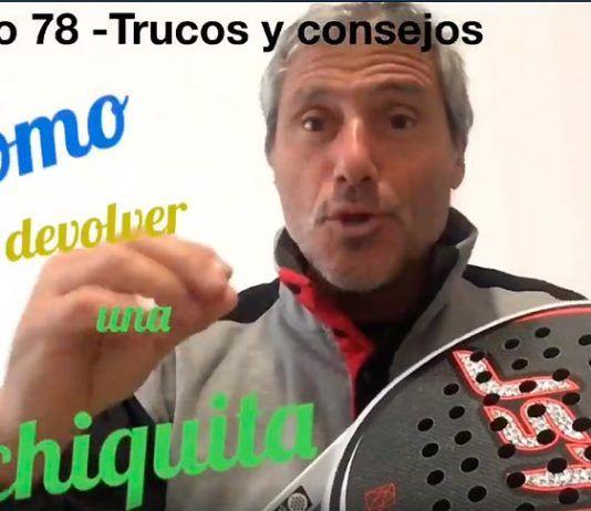 Consejos-trucos de Miguel Sciorilli (78): Cómo devolver una chiquita