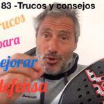 Consejos-Trucos de Miguel Sciorilli (83): Tres trucos para mejorar tu defensa