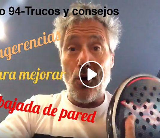 Consejos-Trucos de Miguel Sciorilli (94): Claves para dominar la bajada de pared