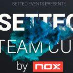 Setteo Team Cup by NOX: Conoce la mayor competición de pádel por Equipos de Francia