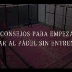 Mejora tu Pádel con Manu Martín: Cinco consejos para empezar a jugar al pádel sin profesor