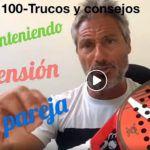 Consejos-Trucos de Miguel Sciorilli (100): Manteniendo la tensión en pareja