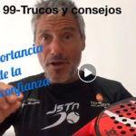 Consejos-Trucos de Miguel Sciorilli (99): La importancia de la autoconfianza