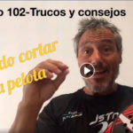 Consejos-Trucos de Miguel Sciorilli (102): Cuándo cortar la pelota