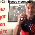 Consejos-Trucos de Miguel Sciorilli (103): Cómo jugar con aire