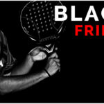 Black Friday Time2Padel.