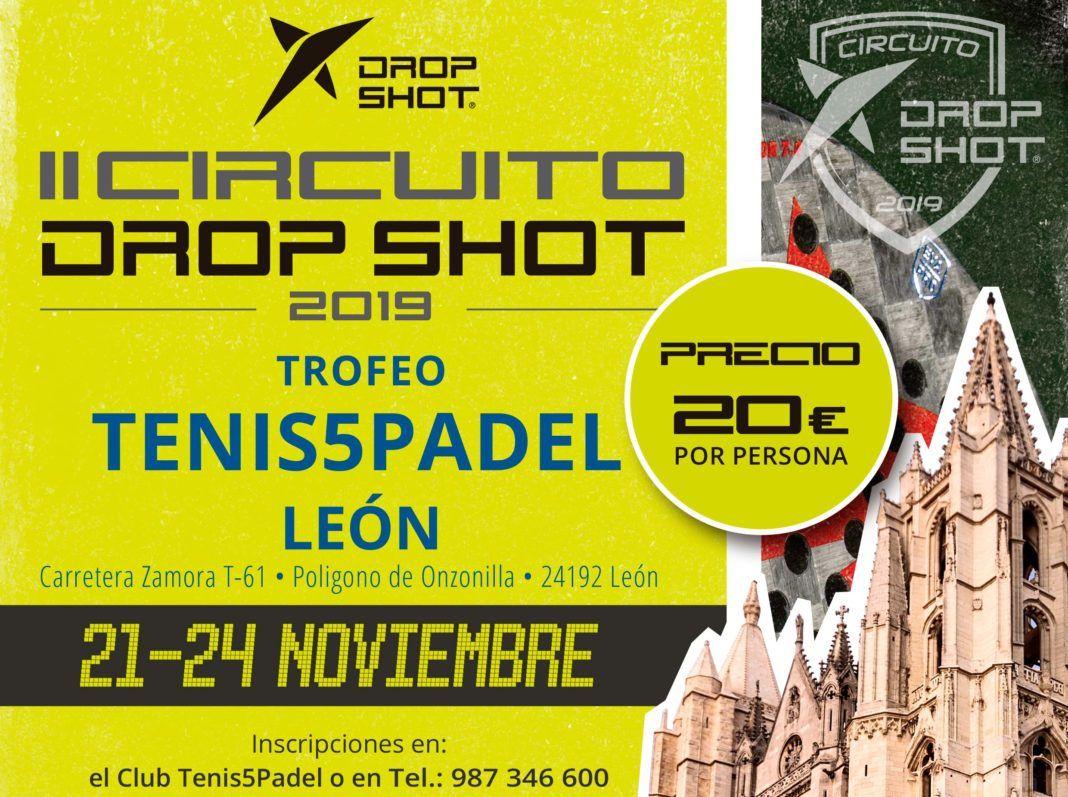 El cartel del II Circuito Drop Shot en su prueba en León.