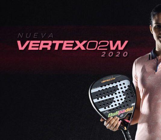 La nueva Bullpadel Vertex 02 Woman 2020.