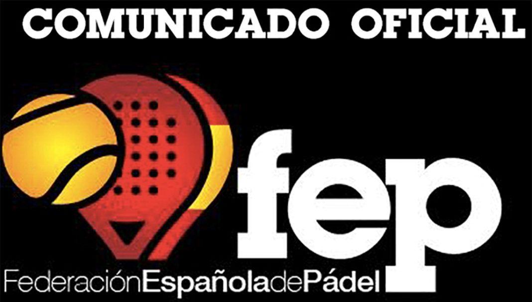 La Federación Española de Pádel (FEP).