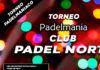 Torneos Padelmanía: La diversión no se detiene