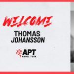 APT Pádel Tour refuerza su equipo con la llegada de Thomas Johansson