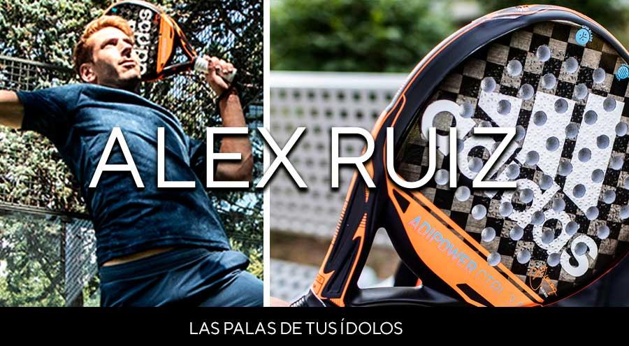 Las Palas de tus Ídolos: Álex Ruiz